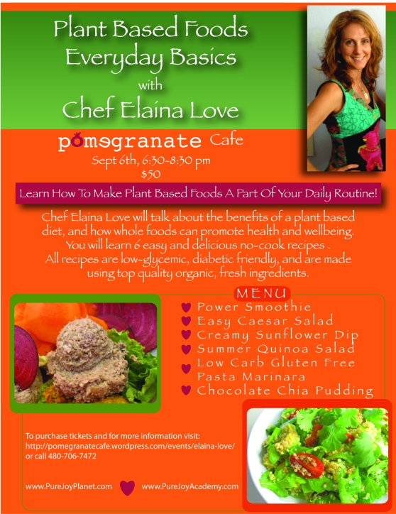 Plant Based Foods with Chef Elaina Love:
