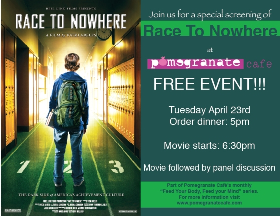 "April Movie Night at Pomegranate Cafe  ""RACE TO NOWHERE"""
