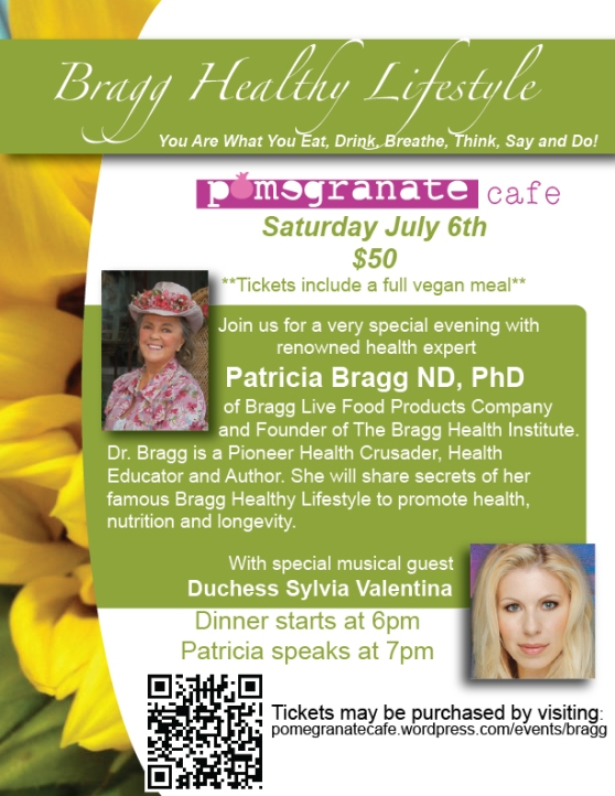Patricia Bragg is coming to Pomegranate Cafe!!!