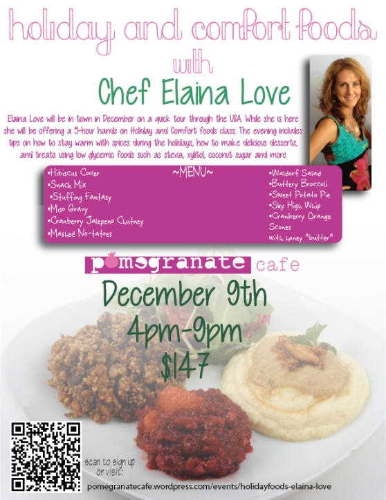 Chef Elaina Love Returns to  Pomegranate Cafe!!!